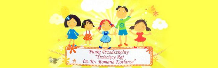 Punkt Przedszkolny Dziecięcy Raj
